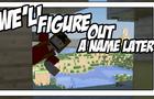 Minecraft Animation | We'