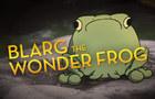 Blarg the Wonder Frog