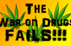 The War On Drugs Fails