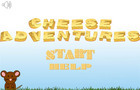 Cheese Adventures