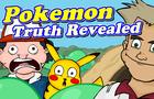 Pokemon - Truth Revealed