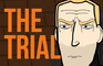 Game of Groans: The Trial