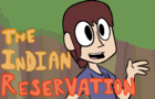 The Indian Reservation