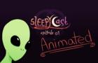 SleepyCast Animated Ep 01