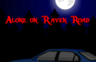 Alone on Raven Road