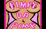 Pimpy Da Pimp