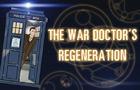War Doctor's Regeneration
