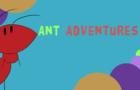 Ant Adventures