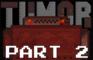 TUMOR: A broken nightmare