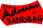 The Adventures of Sandbag