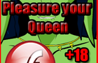 Pleasure Your Queen