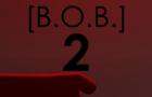 [BOB] The Second Mission