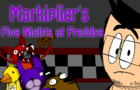Markipliers Five Nights