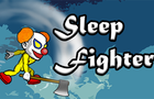 Sleep Fighter