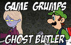 Game Grumps: Ghost Butler