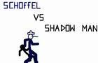 Sam Schoffel vs Shadow Ma