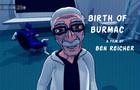 Birth of Burmac