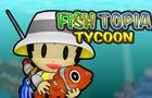 Fishtopia Tycoon
