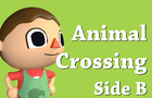 Animal crossing Side B