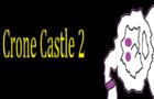 Crone Castle 2