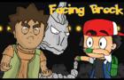 Facing Brock
