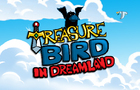 TreasureBird in Dreamland