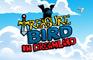 TreasureBird in Dreamland