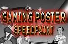 Gaming Poster- Speedpaint
