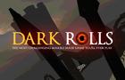 Dark Rolls