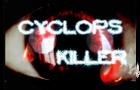 cyclop killer