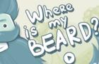 Where is My Beard?