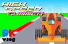 High Speed Summer