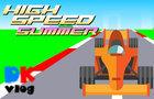 High Speed Summer
