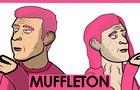 """Muffleton: """"Smutherbush"""""""