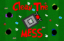 Clean the Mess