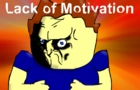 Lack of Motivation