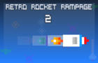 Retro Rocket Rampage 2