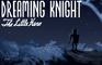 Dreaming Knight