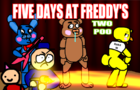 Five Days at Freddy's: Tw