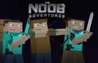 The Noob Adventures Episode 26