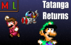 M & L [Pixels] - Tatanga Returns!