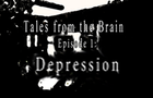 Tales from the Brain: Ep1