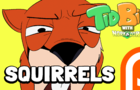 TidBits 4 Squirrels
