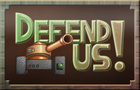 Defend US!