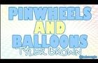 Pinwheels & Balloons