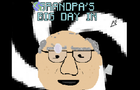 Grandpa's Big Day In!