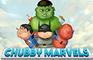 Chubby Marvels