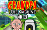 Grandpa VS the Machine 3