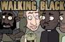 Walking Black