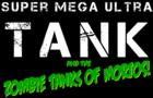 Super Mega Ultra Tank